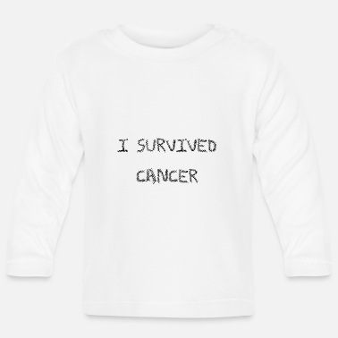 Chemotherapy I survived cancer scar chemotherapy cancer - Baby Longsleeve Shirt