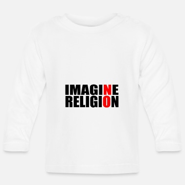 Religion RELIGION AN! - Baby Langarmshirt