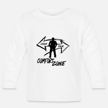 LEAVE.YOUR.COMFORT.ZONE Streetwear First steps - Baby Langarmshirt