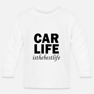 Hobby Car Life - is the best Life - Baby Langarmshirt