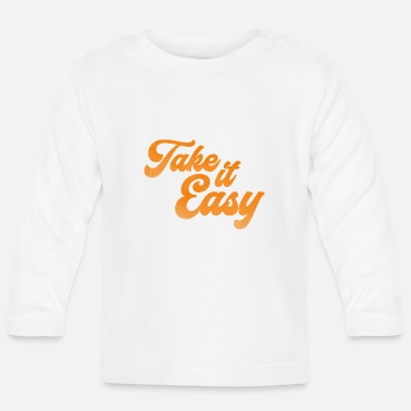Script Take ist easy Script destroyed - Baby Langarmshirt