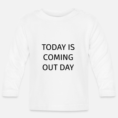 Coming Out Coming out day - Baby Longsleeve Shirt