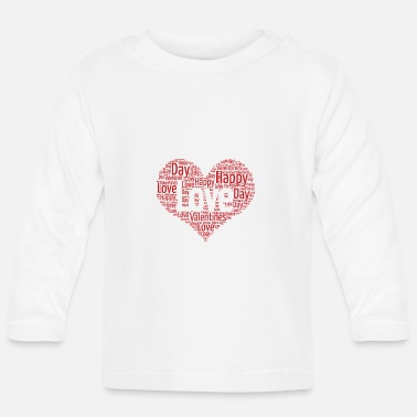 Valentines Day Valentines Day, Love, Heart, Happy Valentines Day - Baby Long Sleeve T-Shirt