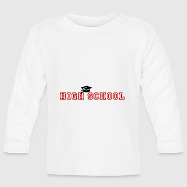 High School - Baby Long Sleeve T-Shirt