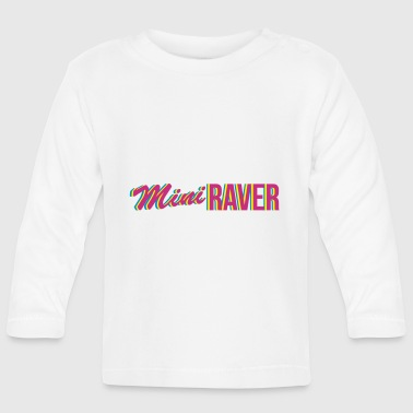 raver - Baby Long Sleeve T-Shirt