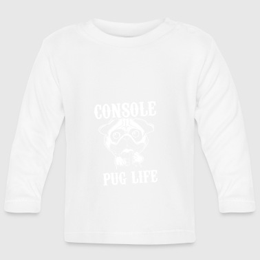 Console pug life - Baby Long Sleeve T-Shirt