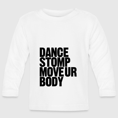 Dance Stomp Move Ur Body - T-shirt