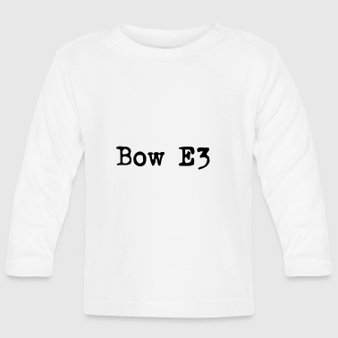 Bow E3 - Baby Long Sleeve T-Shirt