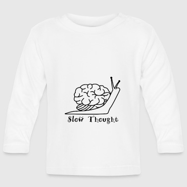 Slow Thought - Baby Long Sleeve T-Shirt