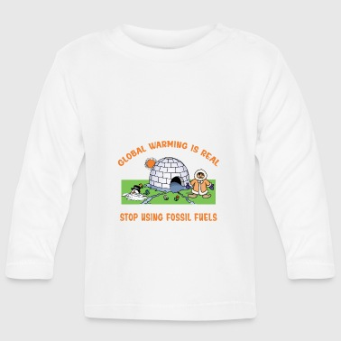 Global Warming - Baby Long Sleeve T-Shirt