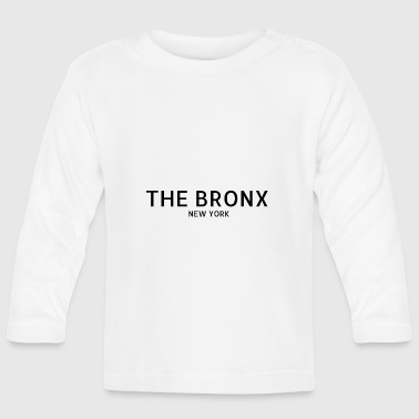 The Bronx - Baby Long Sleeve T-Shirt