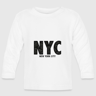 NYC - Baby Long Sleeve T-Shirt
