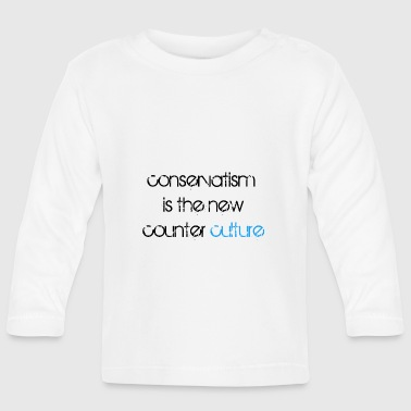 conservative - Baby Long Sleeve T-Shirt