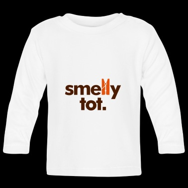 Smelly Tot - Baby Long Sleeve T-Shirt
