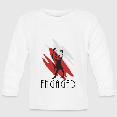 Engaged - Baby Long Sleeve T-Shirt