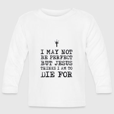 I May not be perfect - Långärmad T-shirt baby
