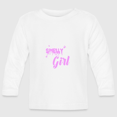 Smelly Girl - Baby Long Sleeve T-Shirt