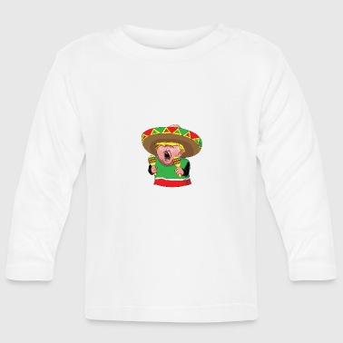 trump-the-mexican - Baby Long Sleeve T-Shirt