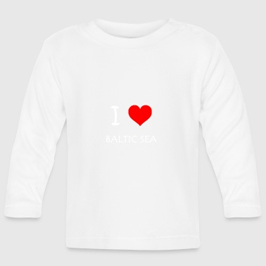 I Love Baltic Sea - Baby Long Sleeve T-Shirt