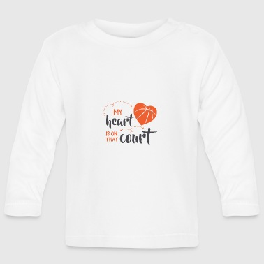 my heart is on court did - Baby Long Sleeve T-Shirt