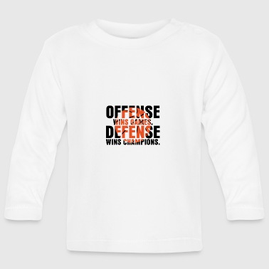 offense wins games defense wins champions - Baby Long Sleeve T-Shirt