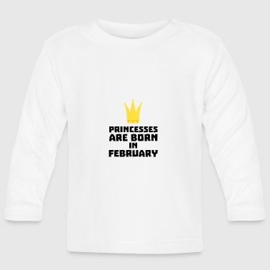 Princesses are born in FEBRUARY Sg24h - Baby Long Sleeve T-Shirt