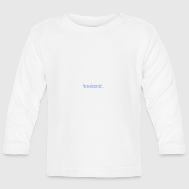 pretty. - Baby Long Sleeve T-Shirt