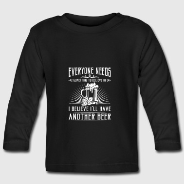 I'll believe i'll have another beer - T-shirt