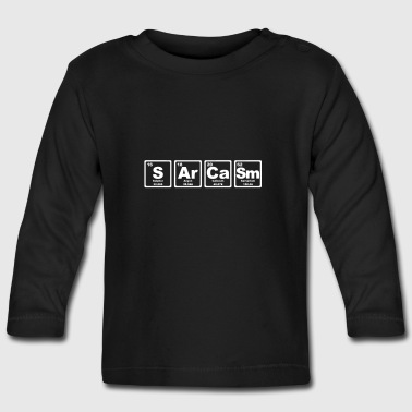 SARCASM PERIODIC TABLE - Baby Long Sleeve T-Shirt