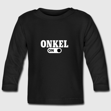 Uncle on - Baby Long Sleeve T-Shirt