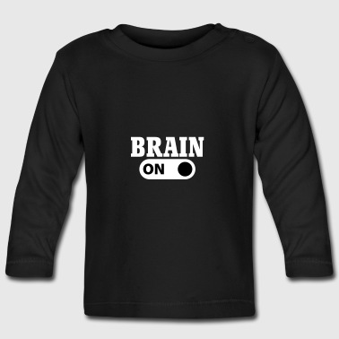 Brain on - Baby Long Sleeve T-Shirt