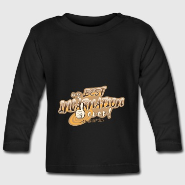 My BEST INCARNATION ever! - Baby Long Sleeve T-Shirt
