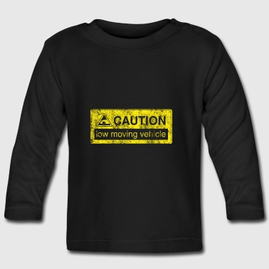 caution lowmovingvehicle by GusiStyle - Baby Long Sleeve T-Shirt
