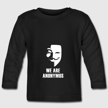 anonymus mask anti Demo politically white.Face - Baby Long Sleeve T-Shirt