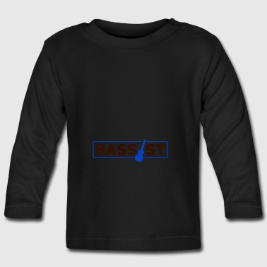 Bassist - Music Passion - Baby Long Sleeve T-Shirt