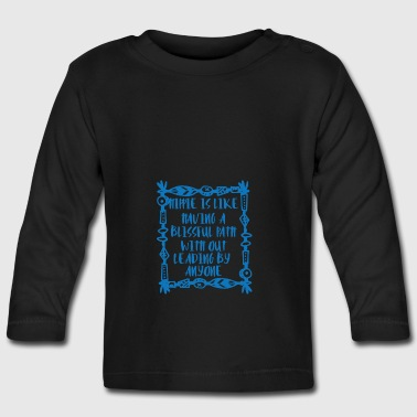 Hippie / Hippies: Hippie is like having a blissful - Baby Long Sleeve T-Shirt