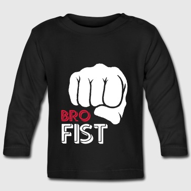 For your brother from another mother - Bro Fist - Baby Long Sleeve T-Shirt