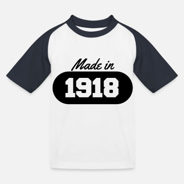 1918 Made in 1918 - Kids' Baseball T-Shirt