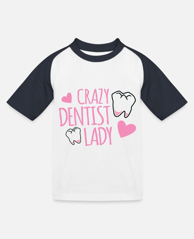 Clean (what It Is) T-Shirts - crazy dentist lady - Kids' Baseball T-Shirt white/navy