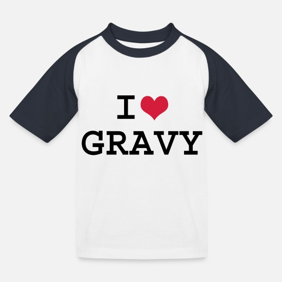 Love T-Shirts - I Love Gravy - Kids' Baseball T-Shirt white/navy