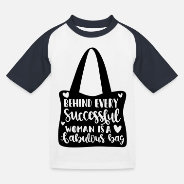 Behind every successful woman is a fabolous bag 62 - Kids' Baseball T-Shirt