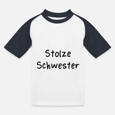 Stolze Schwester - Kinder Baseball T-Shirt