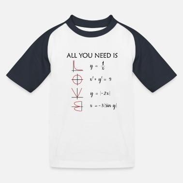 All You Need Is Love Math Teacher All you need is love math gift - Kids' Baseball T-Shirt