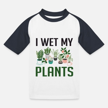 Morsomme I Wet My Plants Funny Plant Lover Girls T-skjorte - Baseball T-skjorte barn