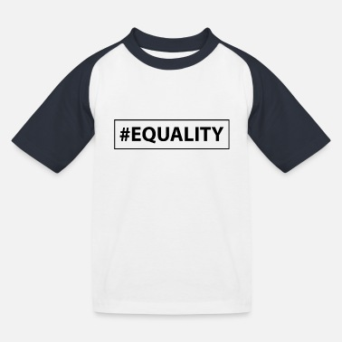 Equalizer Equality equality - Kids' Baseball T-Shirt