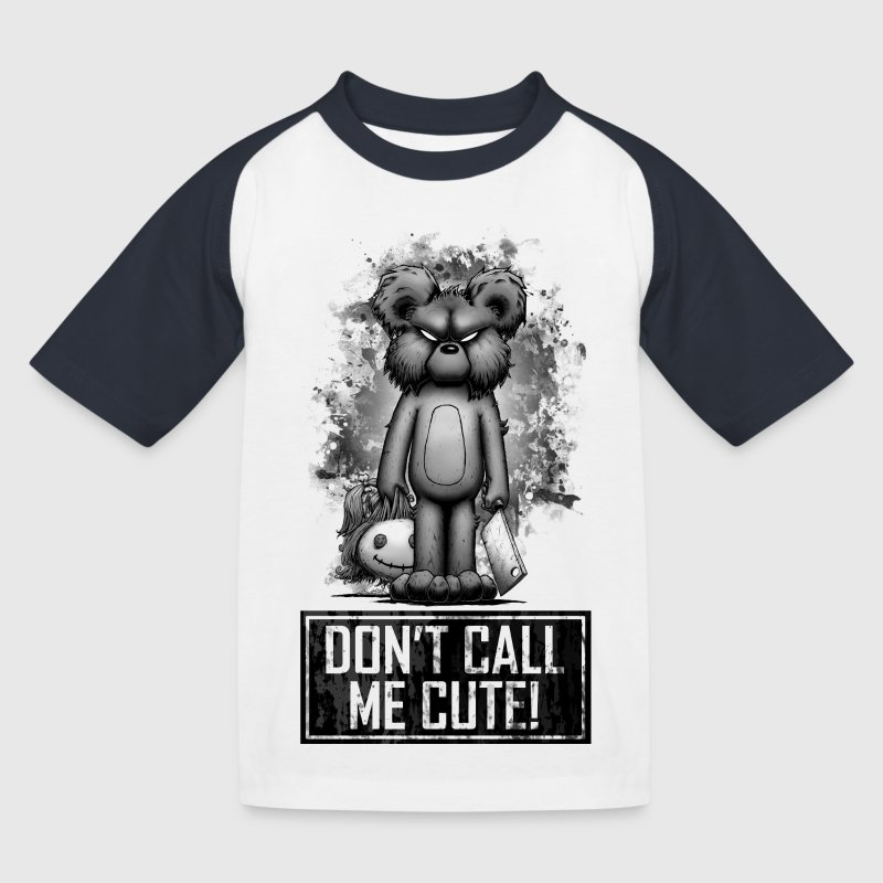 Teddy - Don't Call Me Cute - Kids' Baseball T-Shirt