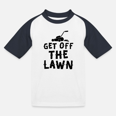 Lawn Mower get off the lawn with lawn mower - Kids' Baseball T-Shirt