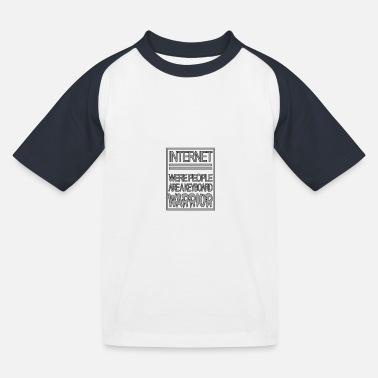 Internet Internet - Kinder Baseball T-Shirt