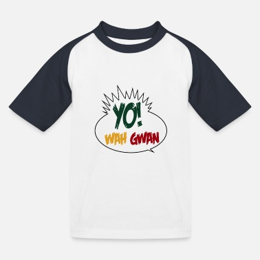 Bashment Yo Wah Gwan - Kids' Baseball T-Shirt
