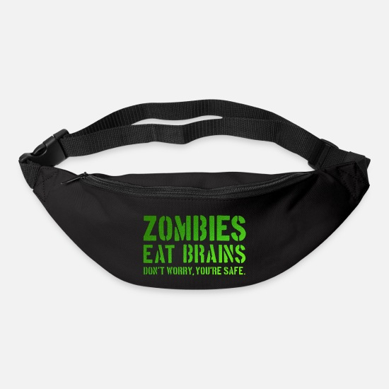 Gift Idea Bags & Backpacks - Zombies eat brains. Don't worry, you are safe. - Bum Bag black